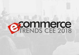 Senetic na Ecommerce Trends CEE 2018. Wsparcie, wiedza, doświadczenie