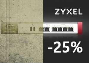 Zyxel: Zamień starą zaporę sieciową na nową i zyskaj 25%!