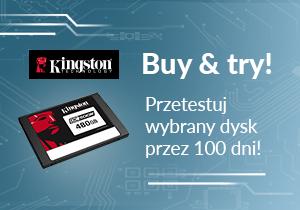 Buy & Try: przetestuj serwerowe dyski SSD Kingston przez 100 dni